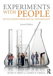 Experiments With People : Revelations From Social Psychology, 2nd Edition, Paperback Book