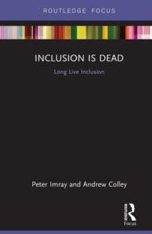 Inclusion is Dead : Long Live Inclusion, Paperback Book