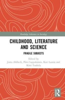 Childhood, Literature and Science : Fragile Subjects, Hardback Book