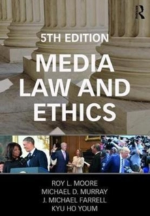 Media Law and Ethics, Paperback Book