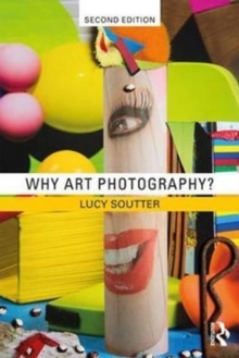 Why Art Photography?, Paperback / softback Book