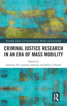Criminal Justice Research in an Era of Mass Mobility, Hardback Book