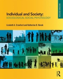 Individual and Society : Sociological Social Psychology, Paperback / softback Book