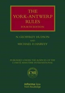 The York-Antwerp Rules: The Principles and Practice of General Average Adjustment, Hardback Book