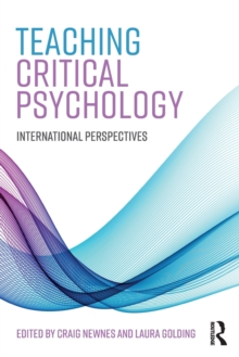 Teaching Critical Psychology : International Perspectives, Paperback Book