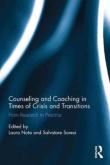 Counseling and Coaching in Times of Crisis and Transition : From Research to Practice, Hardback Book