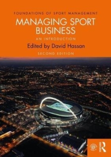 Managing Sport Business : An Introduction, Paperback Book