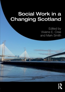 Social Work in a Changing Scotland, Paperback Book