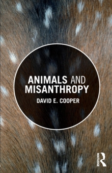 Animals and Misanthropy, Paperback Book