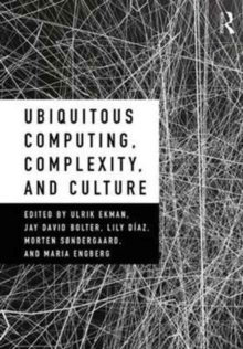 Ubiquitous Computing, Complexity, and Culture, Paperback Book
