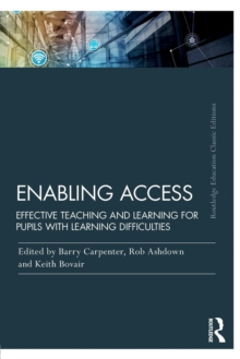 Enabling Access : Effective Teaching and Learning for Pupils with Learning Difficulties, Paperback Book
