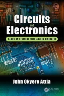Circuits and Electronics : Hands-on Learning with Analog Discovery, Hardback Book