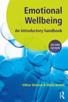 Emotional Wellbeing : An Introductory Handbook for Schools, Paperback / softback Book