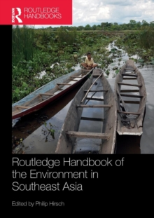 Routledge Handbook of the Environment in Southeast Asia, Paperback / softback Book
