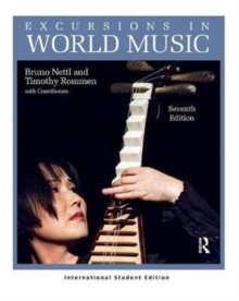 Excursions in World Music, Seventh Edition : International Student Edition, Paperback / softback Book