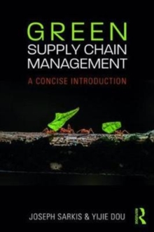 Green Supply Chain Management : A concise introduction, Paperback Book