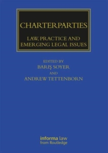 Charterparties : Law, Practice and Emerging Legal Issues, Hardback Book