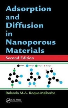 Adsorption and Diffusion in Nanoporous Materials, Second Edition, Hardback Book