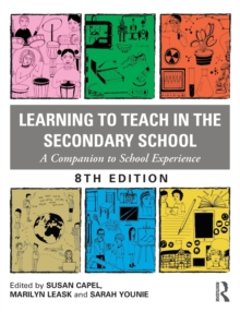 Learning to Teach in the Secondary School : A Companion to School Experience, Paperback / softback Book