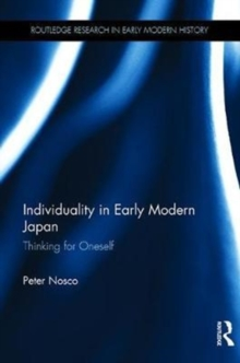 Individuality in Early Modern Japan : Thinking for Oneself, Hardback Book