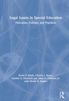 Legal Issues in Special Education : Principles, Policies, and Practices, Hardback Book