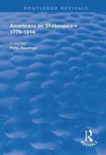 Americans on Shakespeare, 1776-1914, Paperback / softback Book