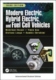 Modern Electric, Hybrid Electric, and Fuel Cell Vehicles, Paperback / softback Book