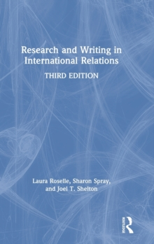 Research and Writing in International Relations, Hardback Book