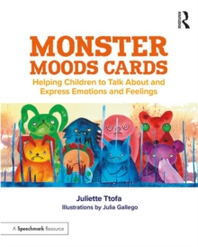 Monster Moods Cards : Helping Children to Talk About and Express Emotions and Feelings, Cards Book