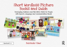 Short Wordless Picture Books : Developing Sentence and Narrative Skills for People with Speech, Language and Communication Needs, Mixed media product Book