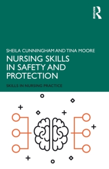 Nursing Skills in Safety and Protection, Paperback / softback Book