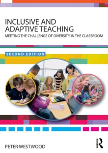 Inclusive and Adaptive Teaching : Meeting the Challenge of Diversity in the Classroom, Paperback / softback Book