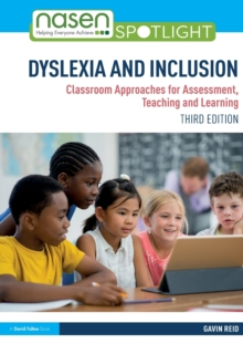 Dyslexia and Inclusion : Classroom Approaches for Assessment, Teaching and Learning, Paperback / softback Book