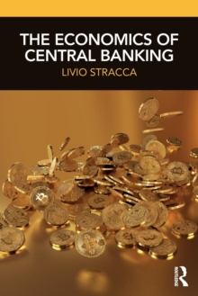 The Economics of Central Banking, Paperback Book