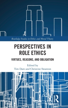 Perspectives in Role Ethics : Virtues, Reasons, and Obligation, Hardback Book