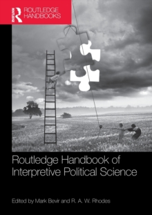 Routledge Handbook of Interpretive Political Science, Paperback Book