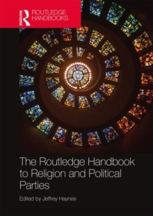 The Routledge Handbook to Religion and Political Parties, Hardback Book