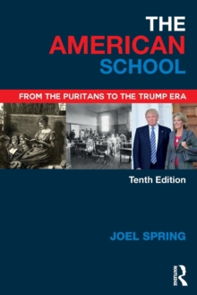 The American School : From the Puritans to the Trump Era, Paperback Book