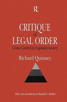 Critique of the Legal Order : Crime Control in Capitalist Society, Hardback Book