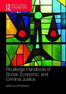 Routledge Handbook of Social, Economic, and Criminal Justice, Hardback Book