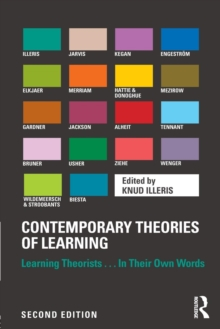 Contemporary Theories of Learning : Learning Theorists ... In Their Own Words, Paperback / softback Book