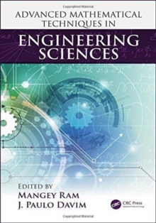 Advanced Mathematical Techniques in Engineering Sciences, Hardback Book
