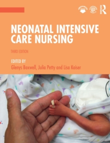 Neonatal Intensive Care Nursing, Paperback / softback Book