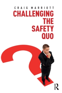Challenging the Safety Quo, Paperback Book