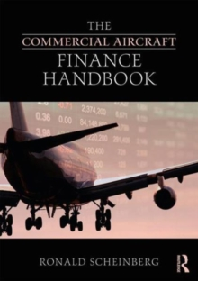 The Commercial Aircraft Finance Handbook, Hardback Book