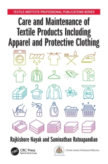 Care and Maintenance of Textile Products Including Apparel and Protective Clothing, Paperback Book