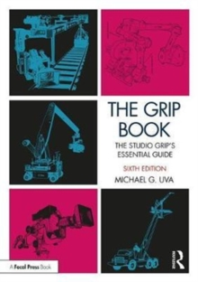The Grip Book : The Studio Grip's Essential Guide, Paperback / softback Book