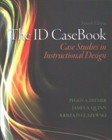 The ID CaseBook : Case Studies in Instructional Design, Paperback Book