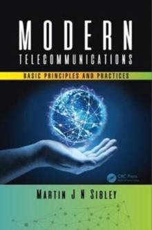 Modern Telecommunications : Basic Principles and Practices, Hardback Book