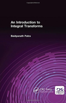 An Introduction to Integral Transforms, Hardback Book